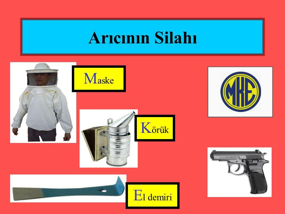 Arıcının Silahı M aske K örük E l demiri
