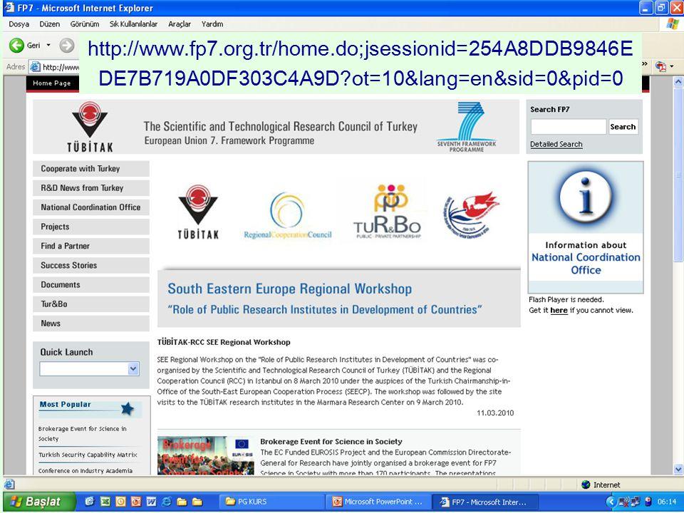 http://www.fp7.org.tr/home.do;jsessionid=254A8DDB9846E DE7B719A0DF303C4A9D?ot=10&lang=en&sid=0&pid=0
