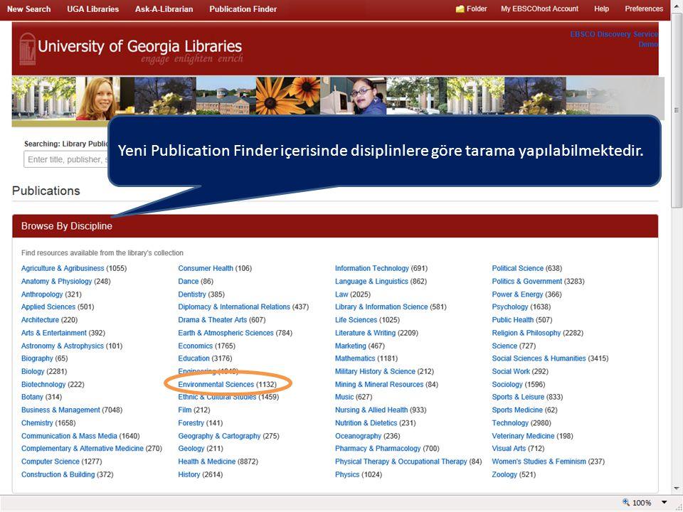 Yeni Publication Finder içerisinde disiplinlere göre tarama yapılabilmektedir.