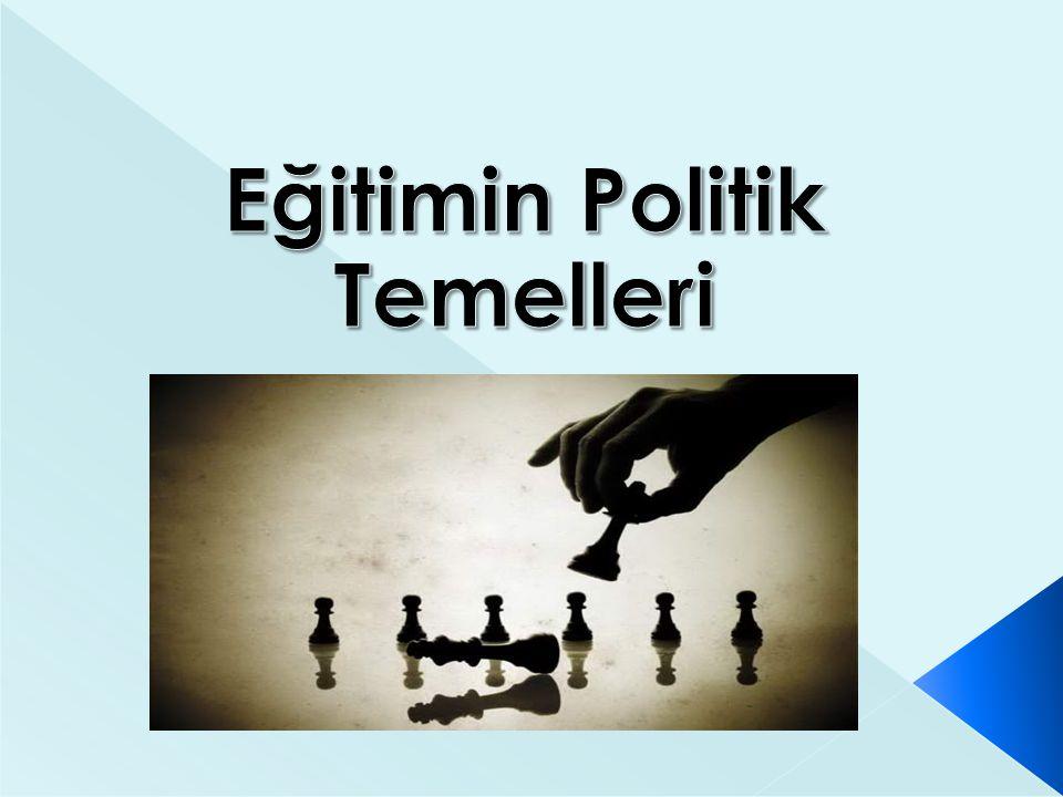  Toplumsal Etkisi: Toplumun dönüşümü ve gelişmesine ilişkin olarak geliştirilen yaklaşım biçimleri politikadan bağımsız olamaz.