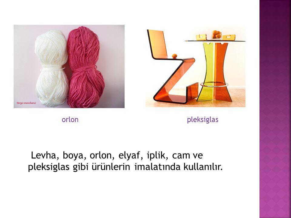 Levha, boya, orlon, elyaf, iplik, cam ve pleksiglas gibi ürünlerin imalatında kullanılır. orlon pleksiglas