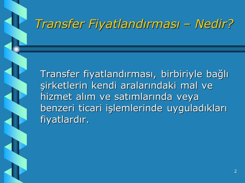 2 Transfer Fiyatlandırması – Nedir.