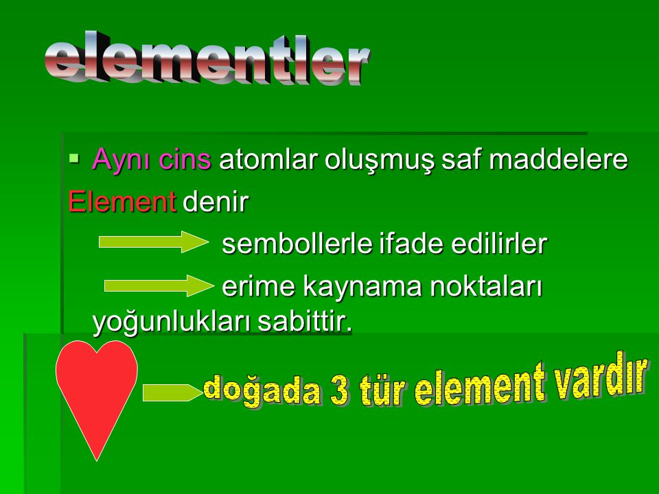 SAF (ARI) MADDELER  Tek tür tanecikten oluşan maddelere saf madde denir saf madde denir moleküller atomlar