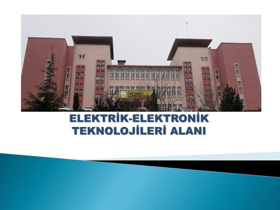  TANIM :  Elektrik –elektronik alanı tüm sanayideki mesleki branşların gelişmesini sağlayan, kendi alanımız paralelinde bilgisayar, enerji, soğutma ve iklimlendirme gibi yan alanların temelini oluşturan, oldukça geniş iş yelpazesi olan, zevkli ve üretken bir sektördür.