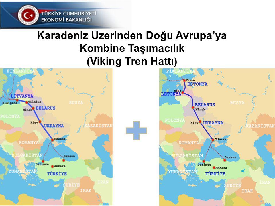 14 Karadeniz Üzerinden Doğu Avrupa'ya Kombine Taşımacılık (Viking Tren Hattı )