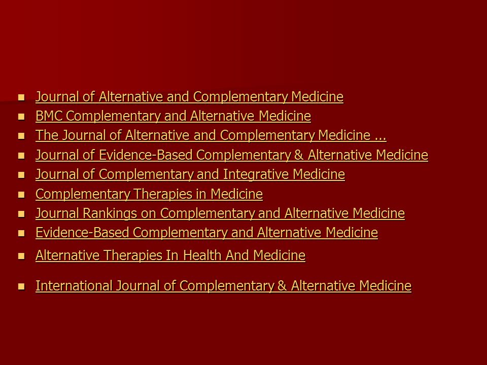 Journal of Alternative and Complementary Medicine Journal of Alternative and Complementary Medicine Journal of Alternative and Complementary Medicine