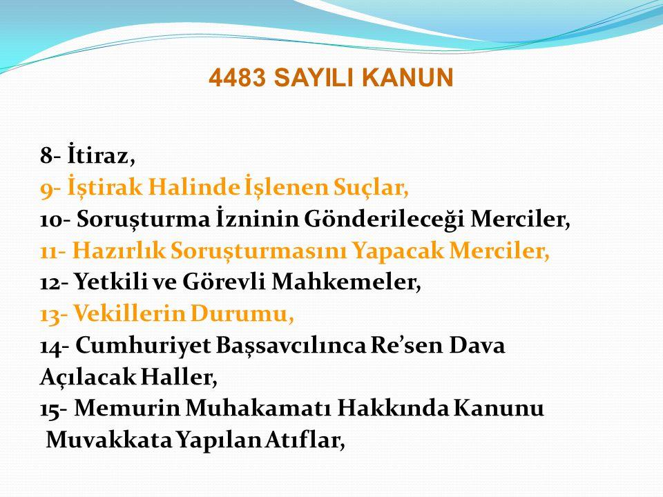 KARARLAR Danıştay Birinci Dairesinin 09.11.2004 tarih ve Esas:2004/416, Karar:2004/398 sayılı Kararı Danıştay Birinci Dairesinin valinin yetkisindeki soruşturma izninin bakanca verilmesinin kanuna uygun olmadığına dair bu kararının ilgili kısmı şu şekildedir: … bunlar hakkında 4483 sayılı Kanun uyarınca soruşturma izni verilmesi veya verilmemesi yolunda karar vermeye İzmir Valisinin yetkili bulunduğu anlaşılmaktadır.