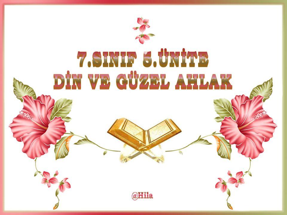 Din Güzel Ahlaktır Din güzel ahlaktır; Bil ki sana güven verir, Din güzel ahlaktır; Bütün güzellikleri öğretir.
