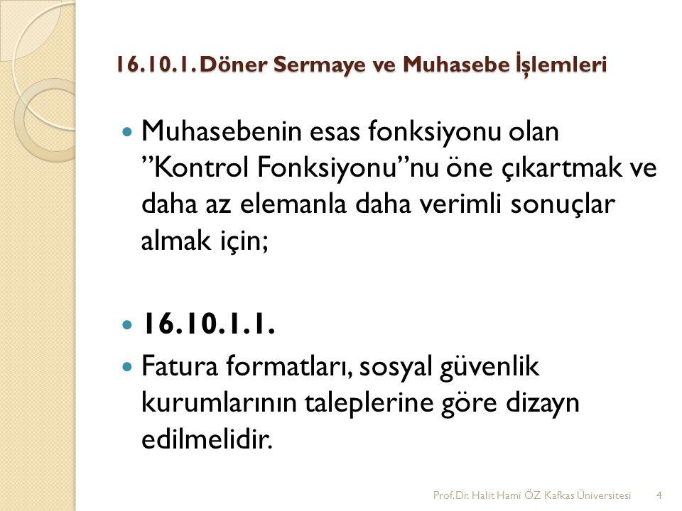 16.10.1.Döner Sermaye ve Muhasebe İ şlemleri 16.10.1.2.