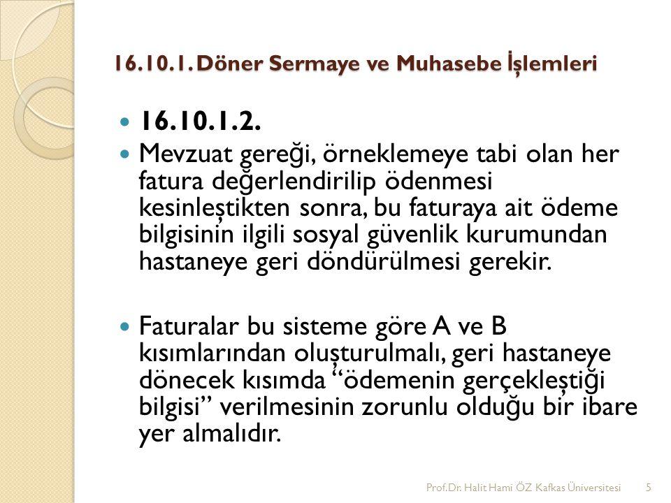 16.10.1.Döner Sermaye ve Muhasebe İ şlemleri 16.10.1.3.