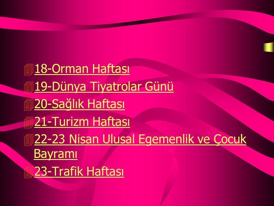 413 İnsan hakları haftası13 İnsan hakları haftası 414-Tutum yatırım ve Türk malları haftası14-Tutum yatırım ve Türk malları haftası 415-Veremle savaş