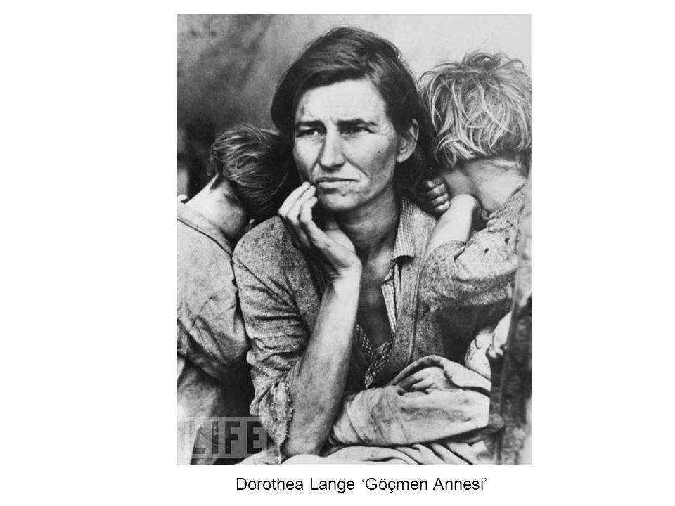 Dorothea Lange 'Göçmen Annesi'