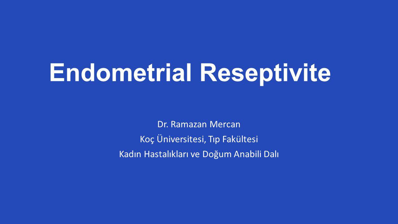 Endometrial Reseptivite Dr.