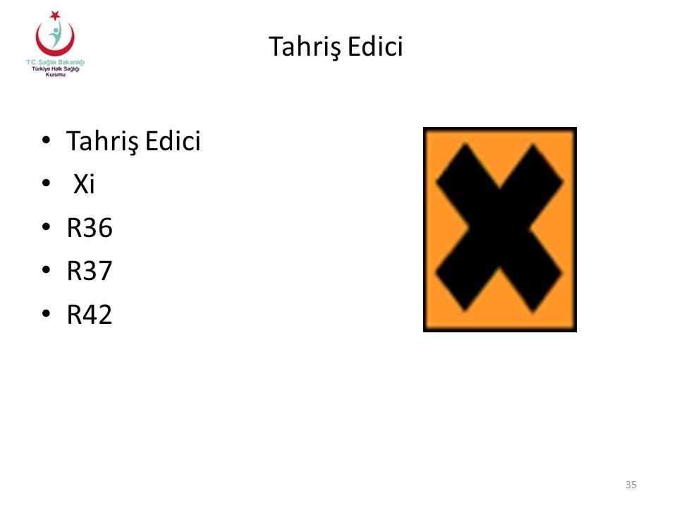 Tahriş Edici Xi R36 R37 R42 35