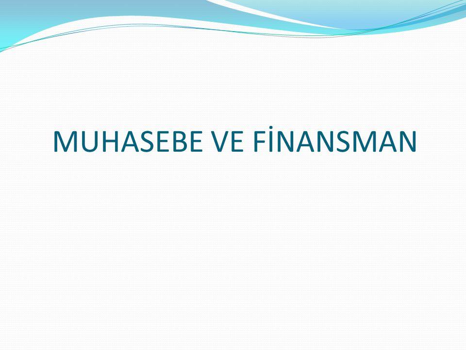 MUHASEBE VE FİNANSMAN