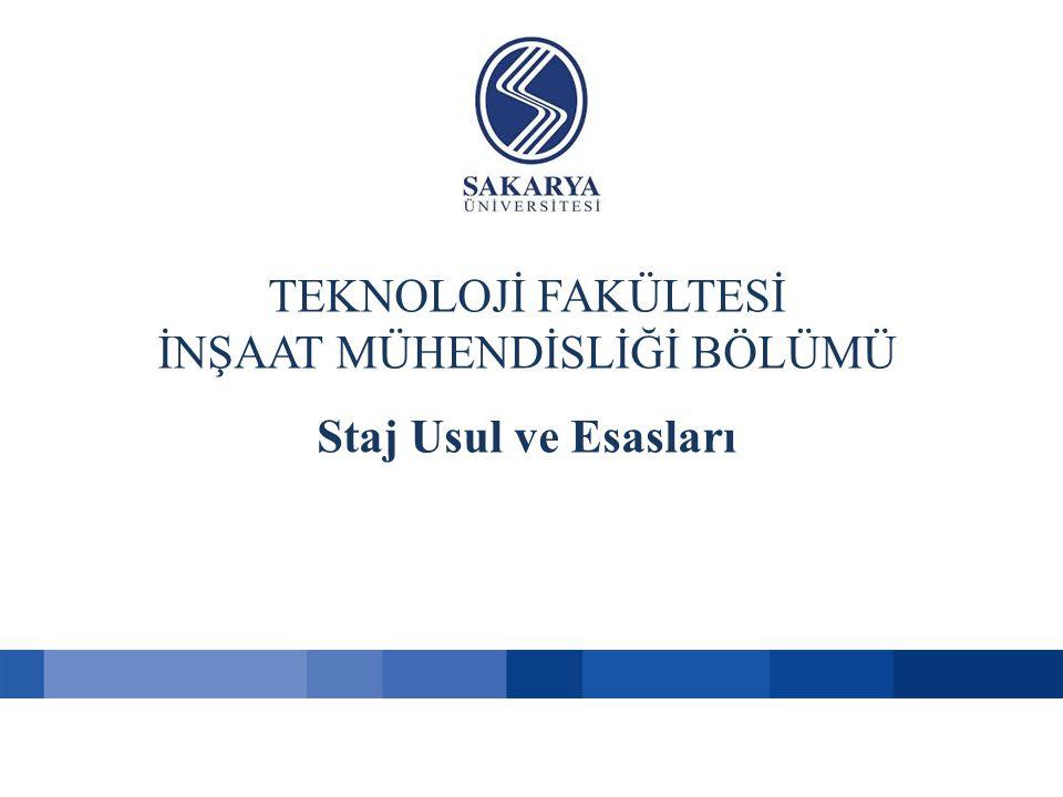 Staj Komisyonu Başkan : Prof.Dr. Ahmet APAY Baş. Yrd.