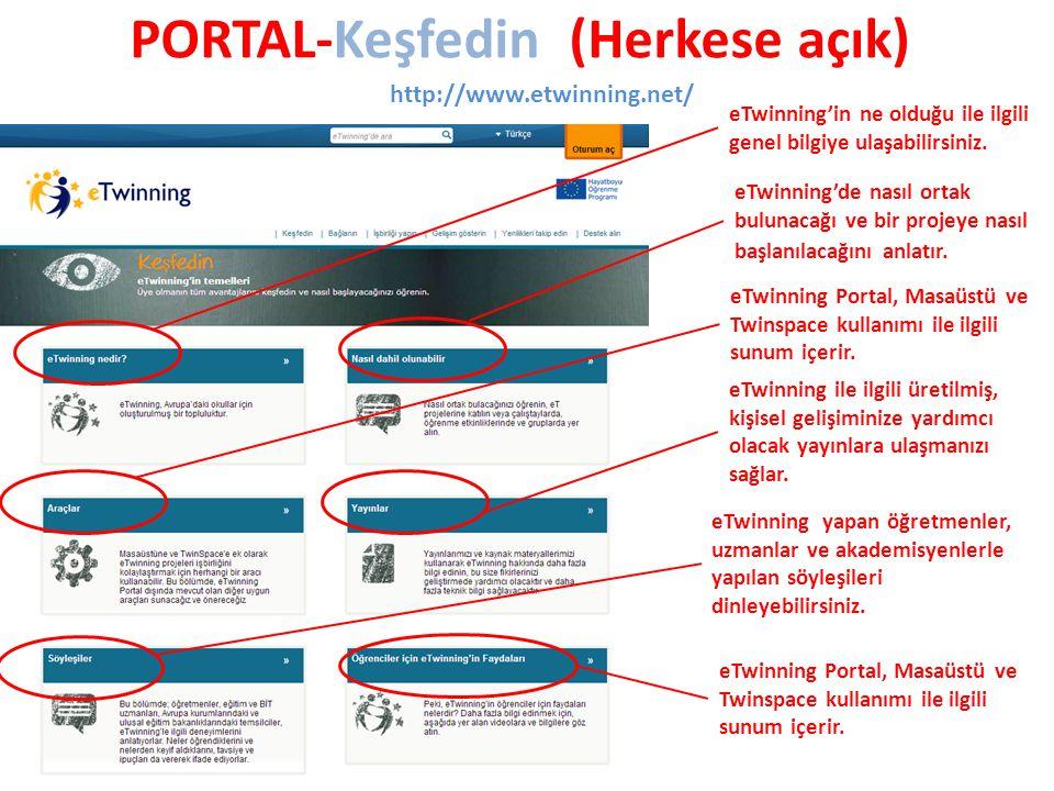 PORTAL-Keşfedin (Herkese açık) http://www.etwinning.net/ eTwinning'in ne olduğu ile ilgili genel bilgiye ulaşabilirsiniz.
