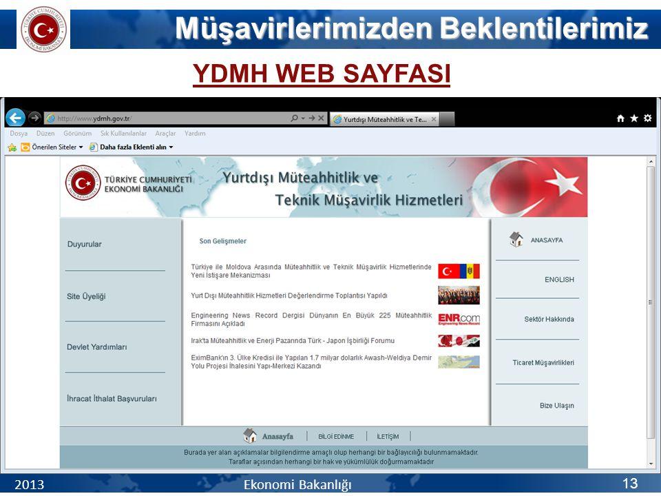 YDMH WEB SAYFASI Müşavirlerimizden Beklentilerimiz 2013 Ekonomi Bakanlığı 13