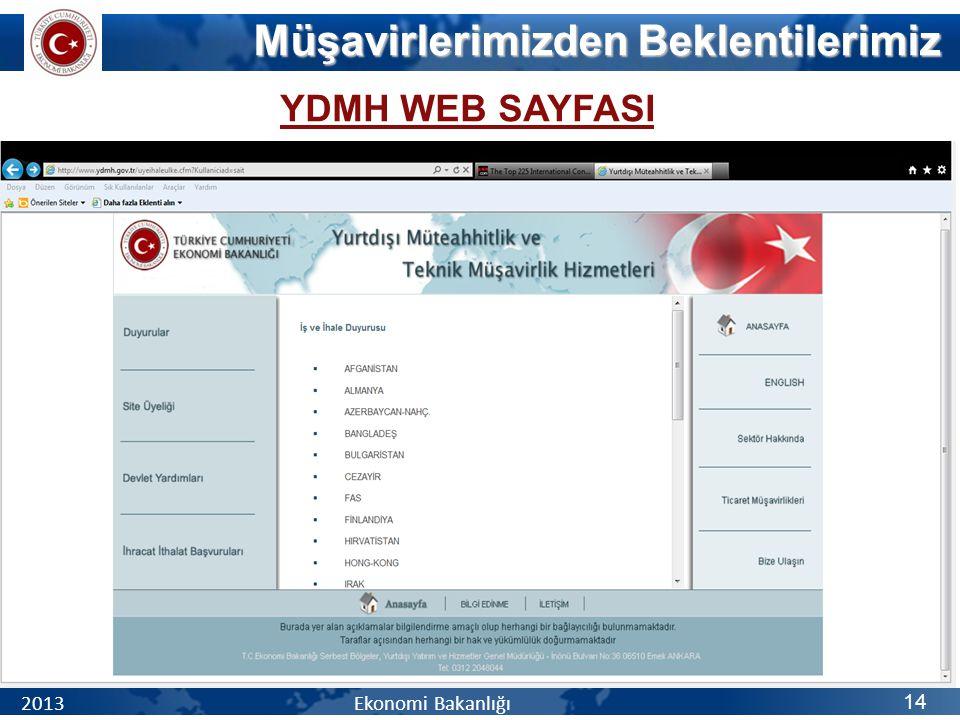 YDMH WEB SAYFASI Müşavirlerimizden Beklentilerimiz 2013 Ekonomi Bakanlığı 14