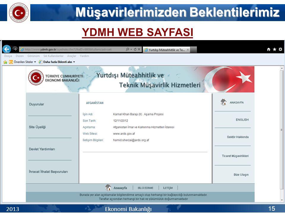 YDMH WEB SAYFASI Müşavirlerimizden Beklentilerimiz 2013 Ekonomi Bakanlığı 15
