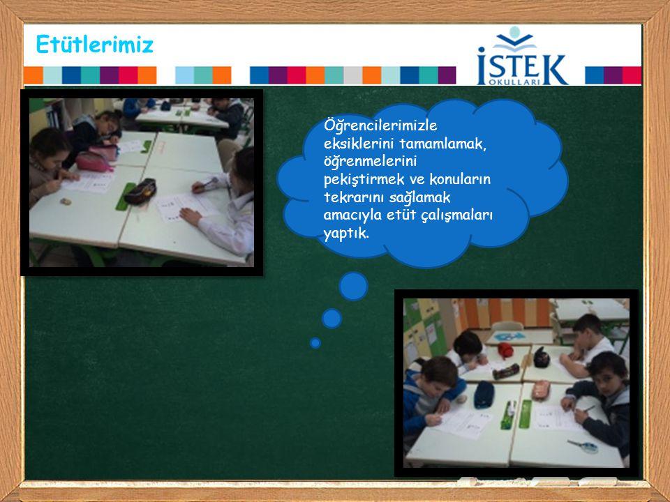 Etütlerimiz Öğrencilerimizle eksiklerini tamamlamak, öğrenmelerini pekiştirmek ve konuların tekrarını sağlamak amacıyla etüt çalışmaları yaptık.