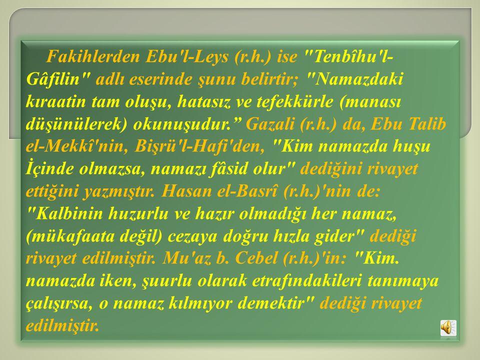 Fakihlerden Ebu'l-Leys (r.h.) ise