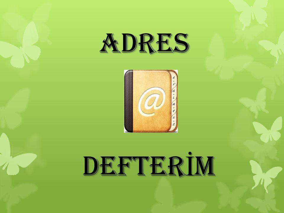 ADRES DEFTER İ M