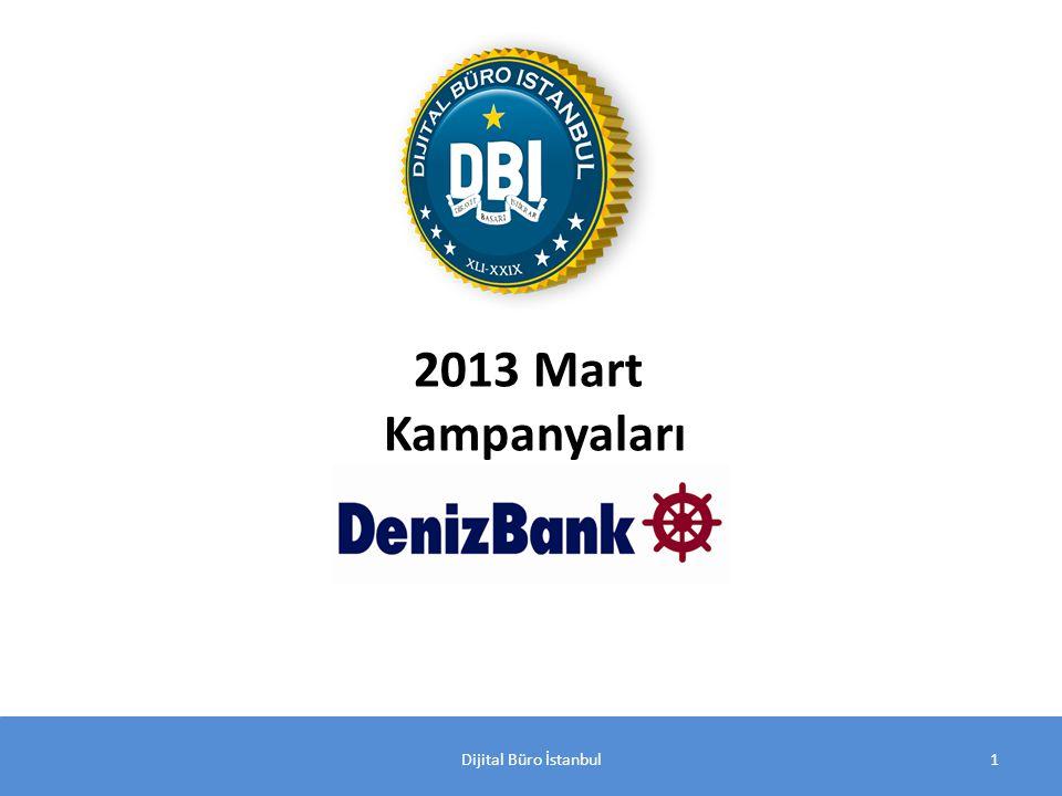 Dijital Büro İstanbul1 2013 Mart Kampanyaları
