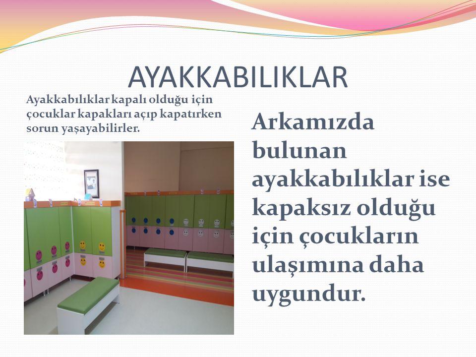 SINIFLARDA OTURMA DÜZENİ Sınıfta masalar 'U' şeklinde düzenlenmiştir.Çocuğun öğretmenleri ve arkadaşları ile iletişimi rahatça sağlanır.