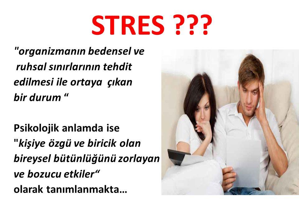 Stres Stresin algılanması Strese yanıt İmmun Endokrin Sinir sistemi