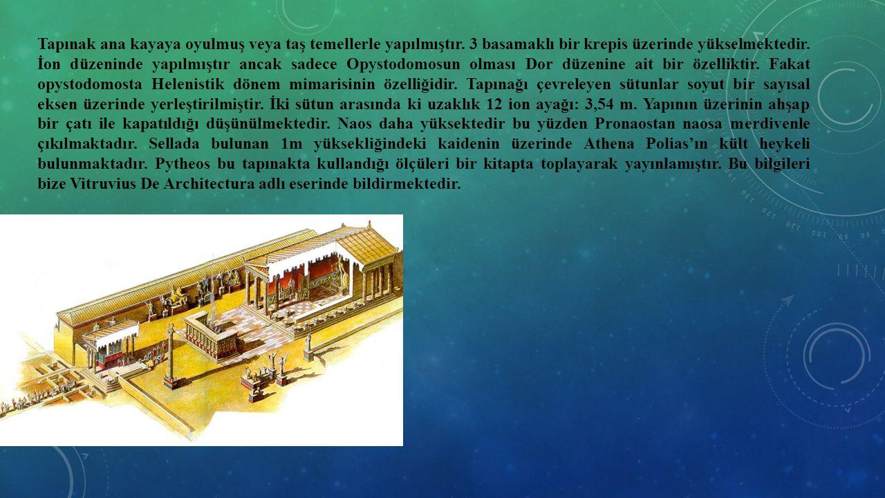 Tapınak ana kayaya oyulmuş veya taş temellerle yapılmıştır. 3 basamaklı bir krepis üzerinde yükselmektedir. İon düzeninde yapılmıştır ancak sadece Opy