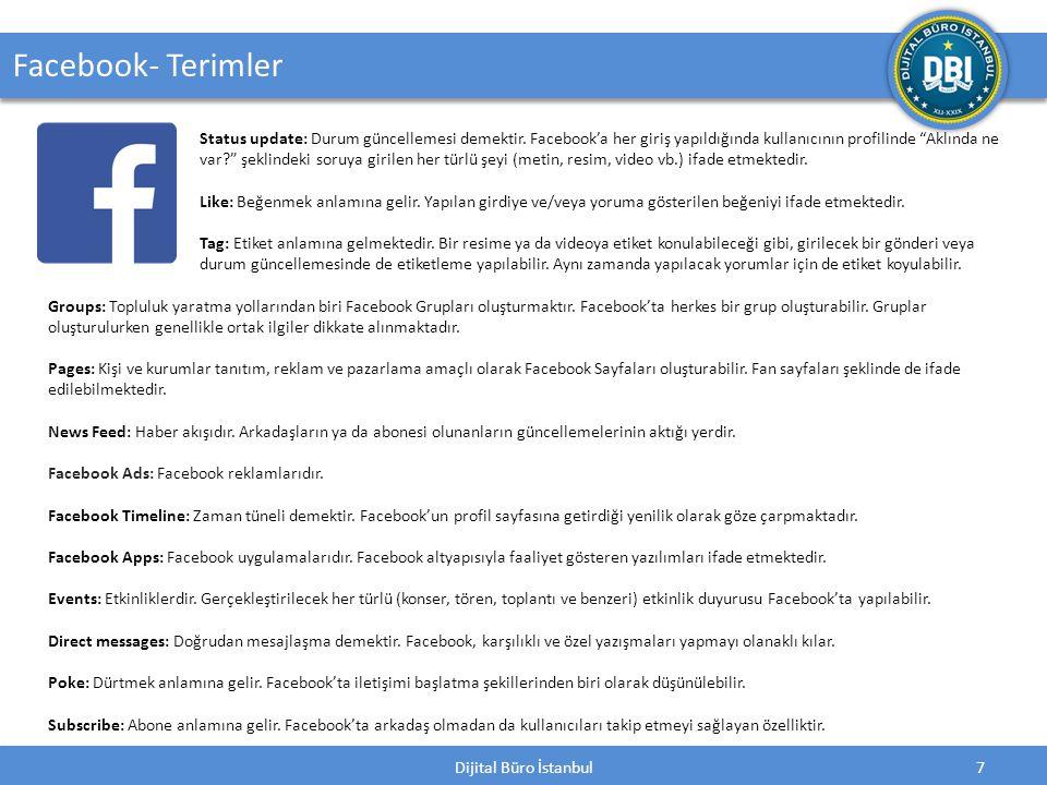 Dijital Büro İstanbul7 Facebook- Terimler Status update: Durum güncellemesi demektir.