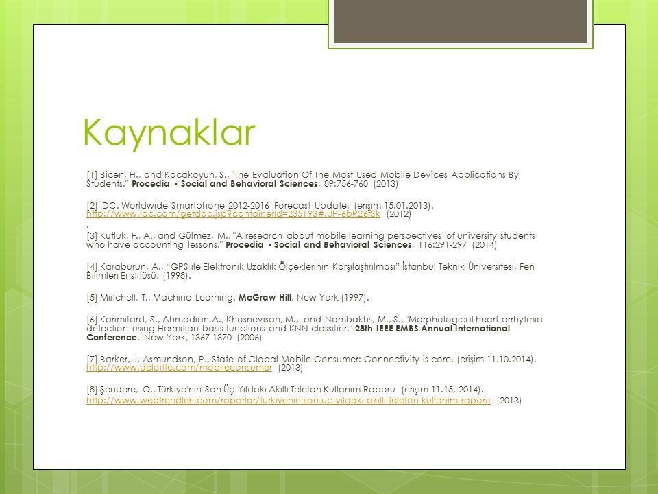 Kaynaklar [1] Bicen, H., and Kocakoyun, S.,