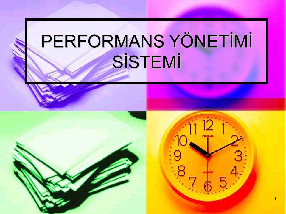 32 Okul Temelli Performans Değerlendirme Sistemi Performans değerlendirme sonuçları, kariyer gelişiminde de etkilidir.