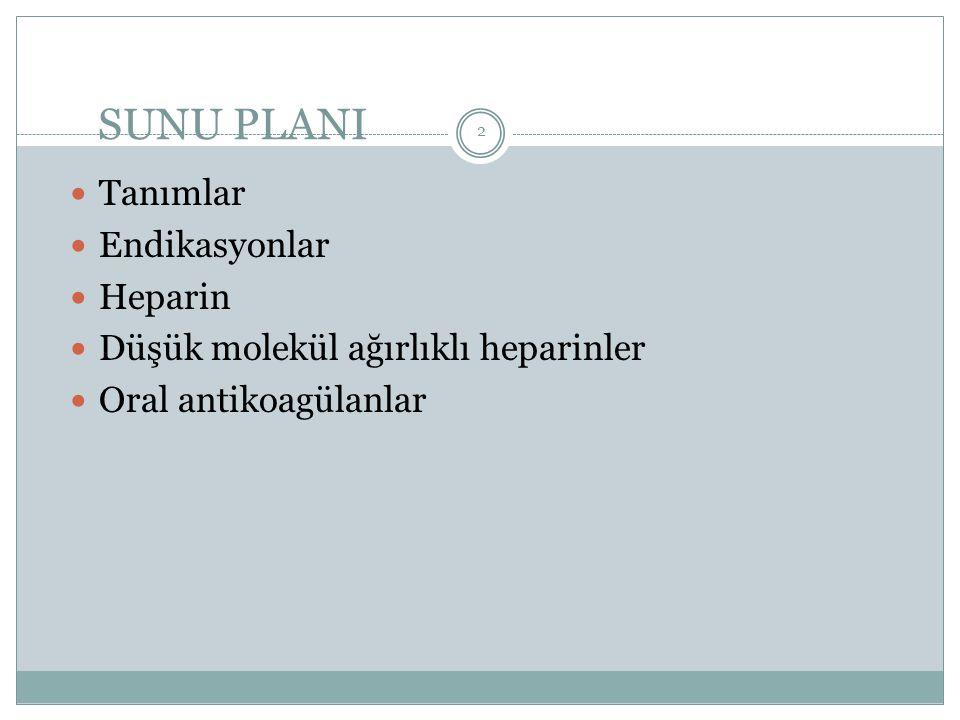 Kontraendikasyon Kanama diyatezi, Hemorajik infarkt, Malign hipertansiyon, Böbrek yetmezliği ve hematüri, Karaciğer hastalığı, Ülser (kanamış olan), Gebelik (6-12.