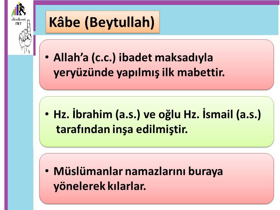 Allah'a (c.c.) ibadet maksadıyla yeryüzünde yapılmış ilk mabettir. Müslümanlar namazlarını buraya yönelerek kılarlar. Hz. İbrahim (a.s.) ve oğlu Hz. İ