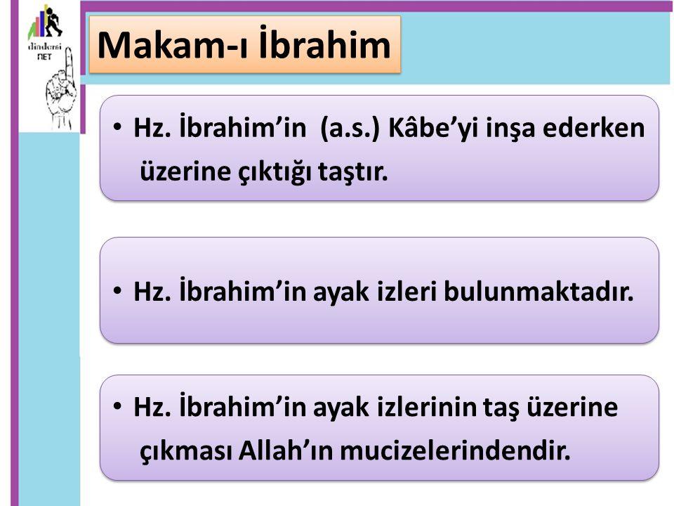 Hz. İbrahim'in (a.s.) Kâbe'yi inşa ederken üzerine çıktığı taştır. Hz. İbrahim'in (a.s.) Kâbe'yi inşa ederken üzerine çıktığı taştır. Hz. İbrahim'in a