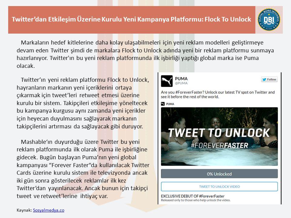 Kaynak: Sosyalmedya.coSosyalmedya.co Twitter'dan Etkileşim Üzerine Kurulu Yeni Kampanya Platformu: Flock To Unlock Markaların hedef kitlelerine daha kolay ulaşabilmeleri için yeni reklam modelleri geliştirmeye devam eden Twitter şimdi de markalara Flock to Unlock adında yeni bir reklam platformu sunmaya hazırlanıyor.