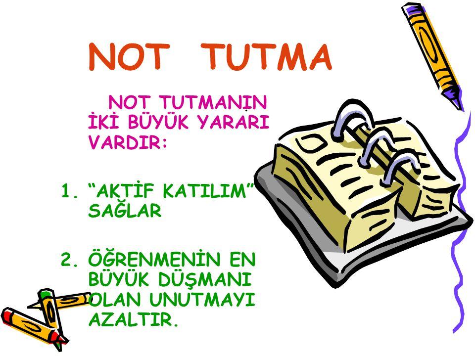NOT TUTUNUZ Not tutarken; 1.