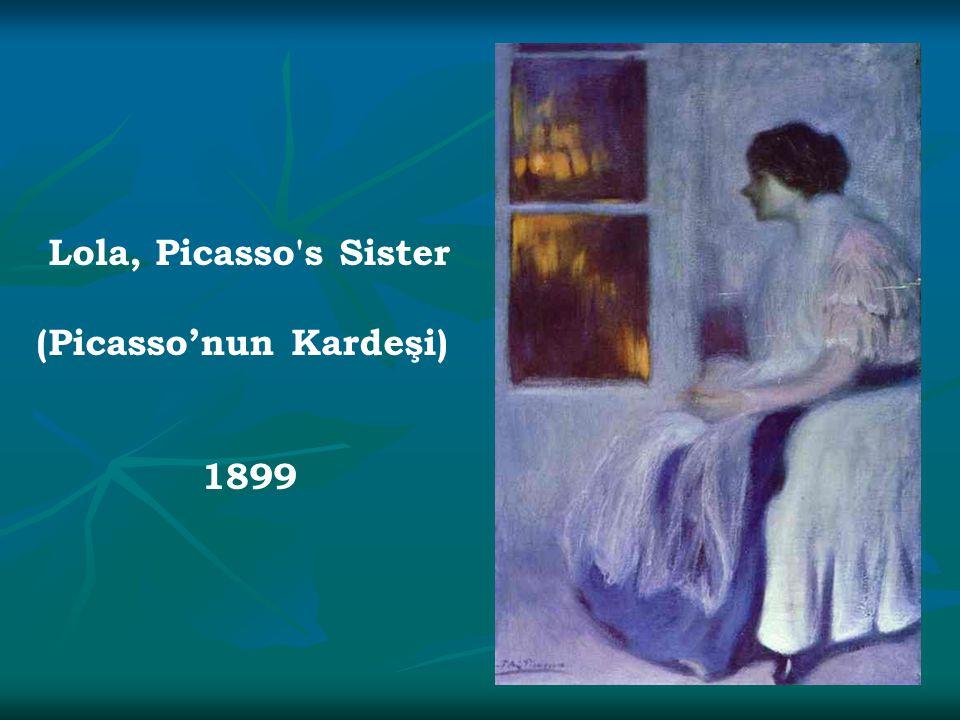 Lola, Picasso s Sister (Picasso'nun Kardeşi) 1899