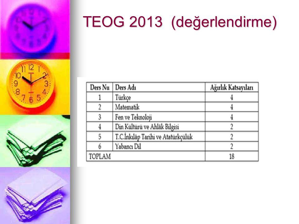 TEOG 2013 (değerlendirme)