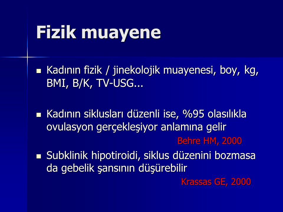 Fizik muayene Kadının fizik / jinekolojik muayenesi, boy, kg, BMI, B/K, TV-USG... Kadının fizik / jinekolojik muayenesi, boy, kg, BMI, B/K, TV-USG...