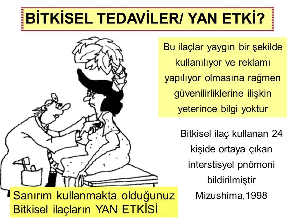 BİTKİSEL TEDAVİLER/ YAN ETKİ.