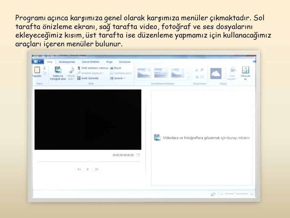 Programı açınca karşımıza genel olarak karşımıza menüler çıkmaktadır. Sol tarafta önizleme ekranı, sağ tarafta video, fotoğraf ve ses dosyalarını ekle