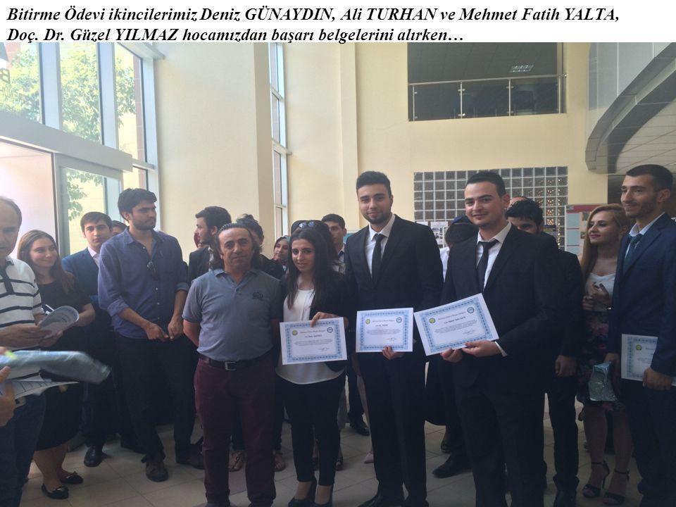 Bitirme Ödevi ikincilerimiz Deniz GÜNAYDIN, Ali TURHAN ve Mehmet Fatih YALTA, Doç. Dr. Güzel YILMAZ hocamızdan başarı belgelerini alırken…