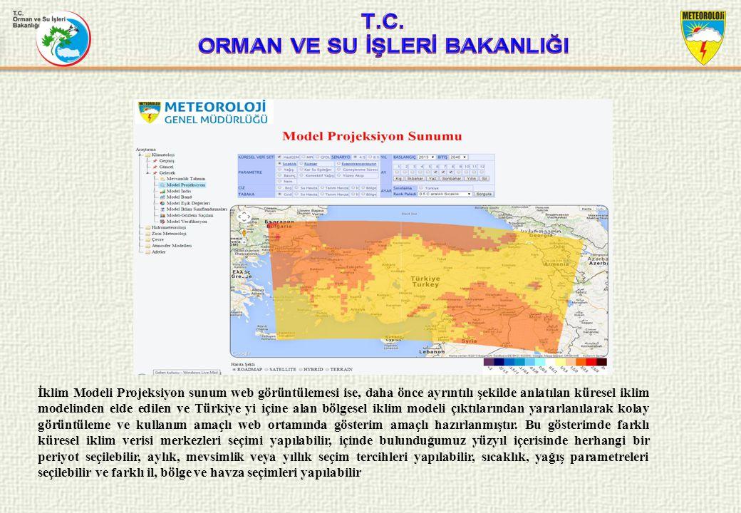 İklim Modeli Projeksiyon sunum web görüntülemesi ise, daha önce ayrıntılı şekilde anlatılan küresel iklim modelinden elde edilen ve Türkiye yi içine alan bölgesel iklim modeli çıktılarından yararlanılarak kolay görüntüleme ve kullanım amaçlı web ortamında gösterim amaçlı hazırlanmıştır.