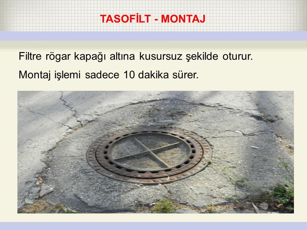 ● TASOFILT - prepared for installationOpen manhole Filtre rögar kapağı altına kusursuz şekilde oturur.
