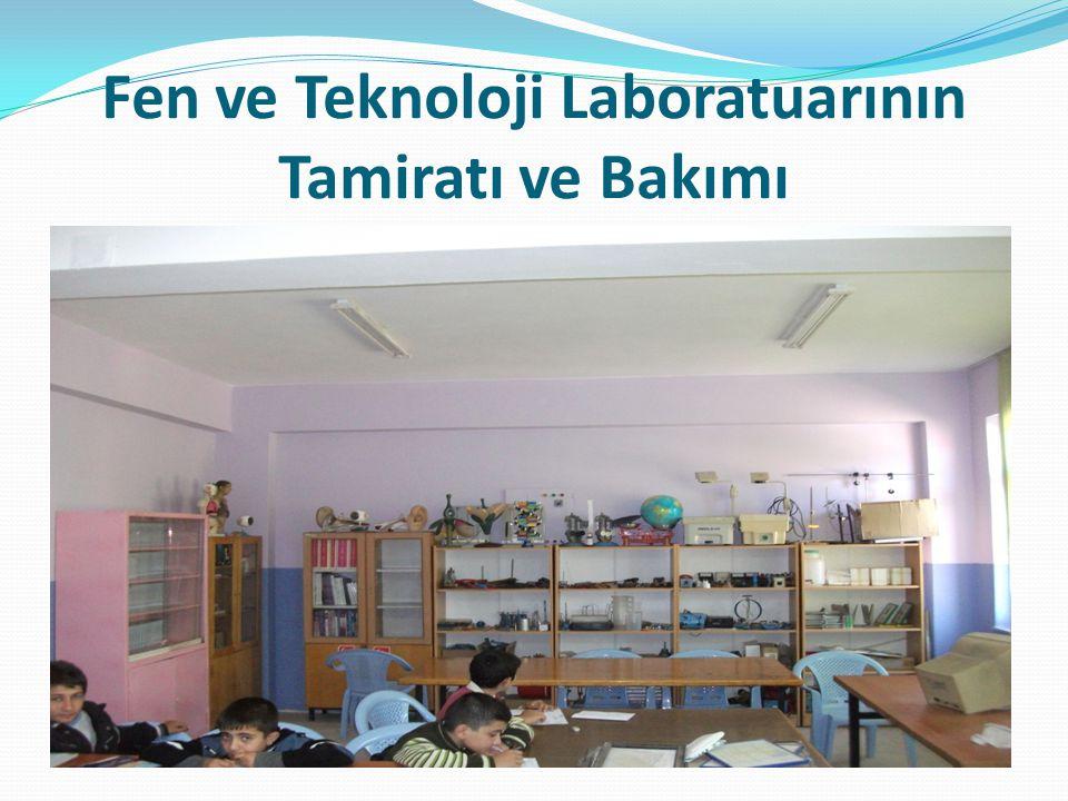 Fen ve Teknoloji Laboratuarının Tamiratı ve Bakımı