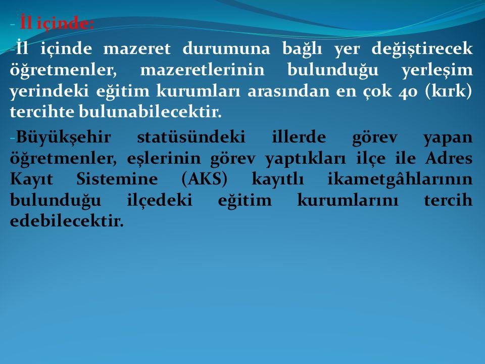 YER DEĞİŞTİRME TAKVİMİ - I.AŞAMA Başvuruların kabul edilmesi ve onay süreci - II.