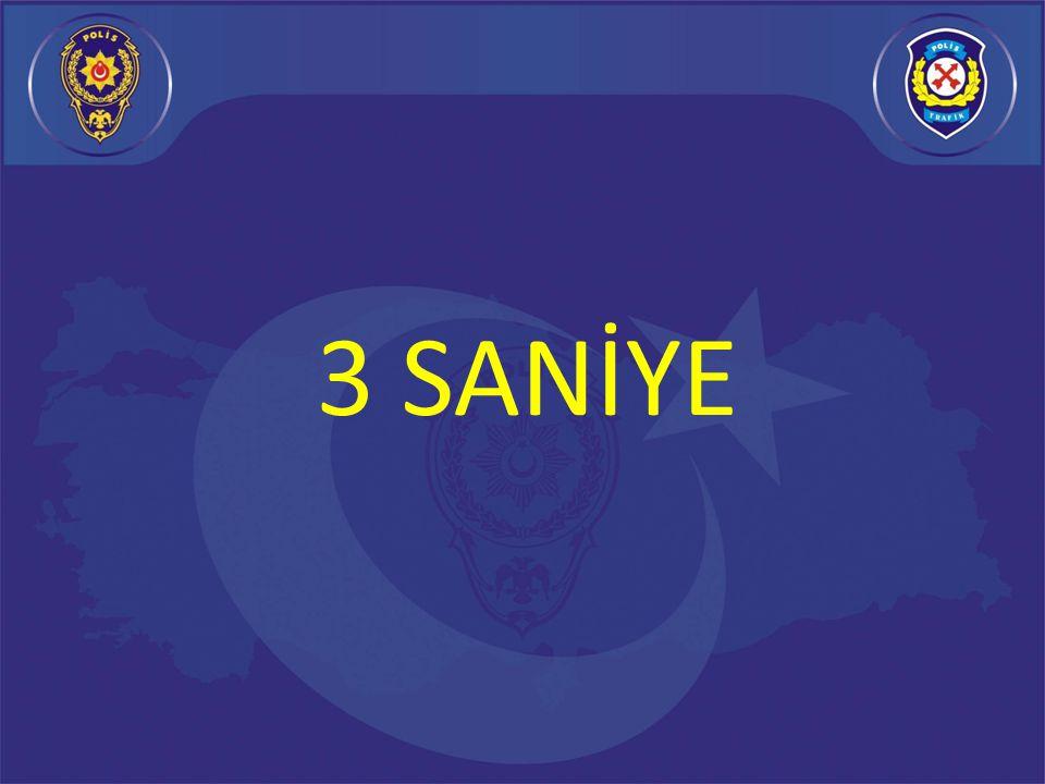3 SANİYE